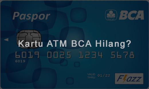 Kartu ATM BCA Hilang? Begini Cara Mengurusnya